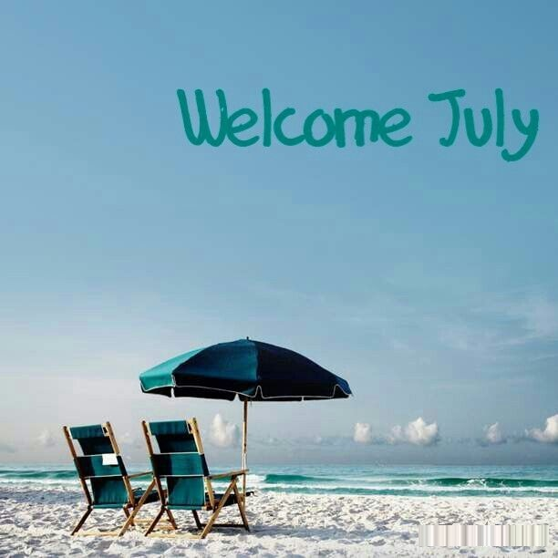 Welcome July Images Relaxing