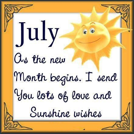 Welcome July Inspiring Quotes