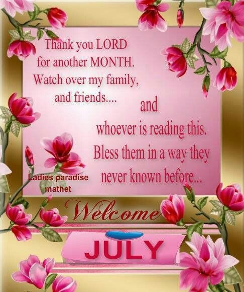 Welcome July Quotes Roses Wallpaper