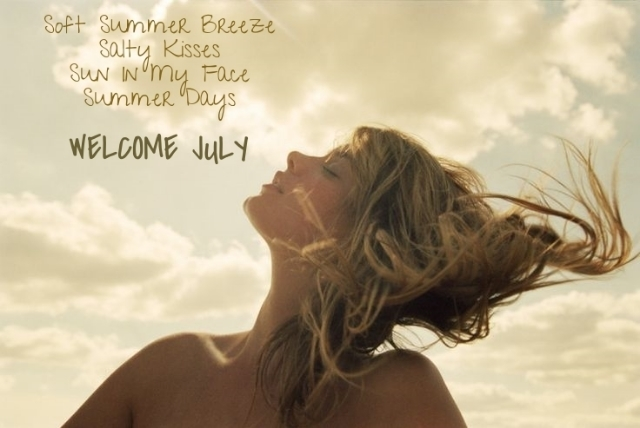 Welcome July Quotes Tumblr