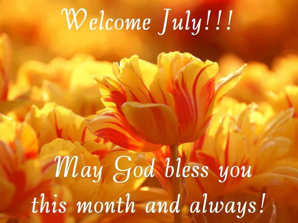 Welcome July Wishes Floral Quotes