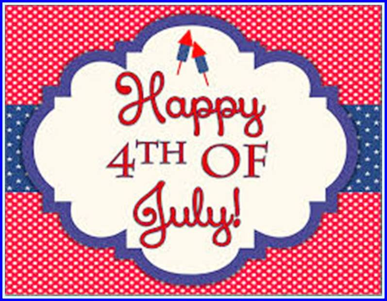 4th of July Greetings 2018