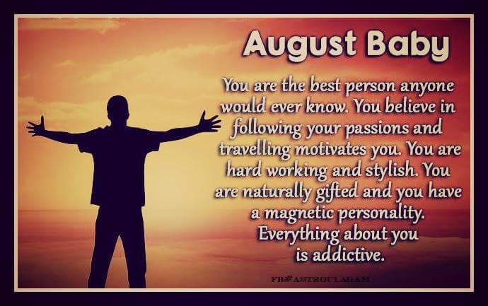 August Born Quotes Sayings Wallpapers