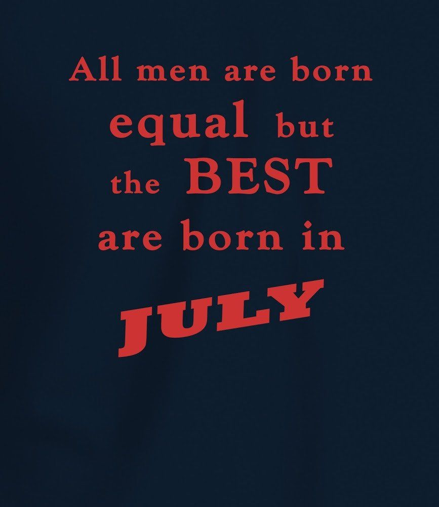 Born Quotes For July