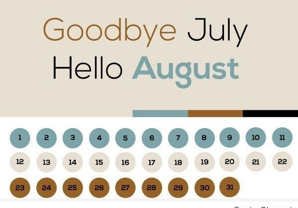 Goodbye July Hello August Calendar