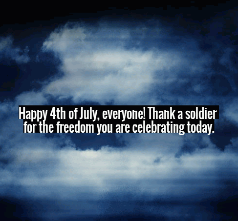 Happy 4th Of July Military Quotes Free