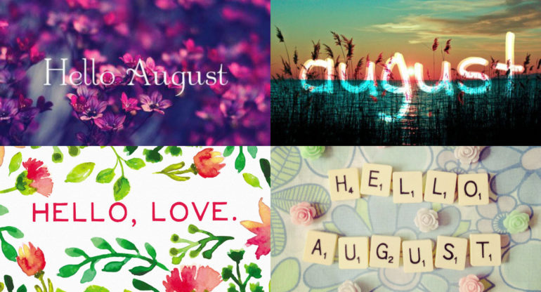 Hello August, Images Quotes