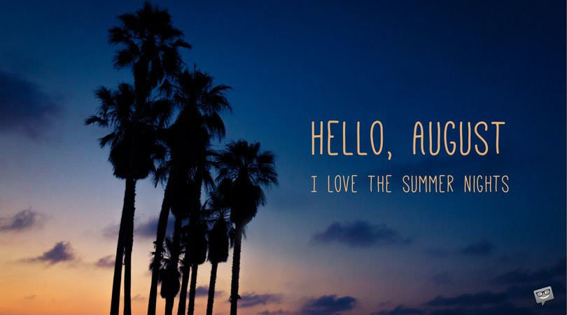Hello August Quotes Instagram