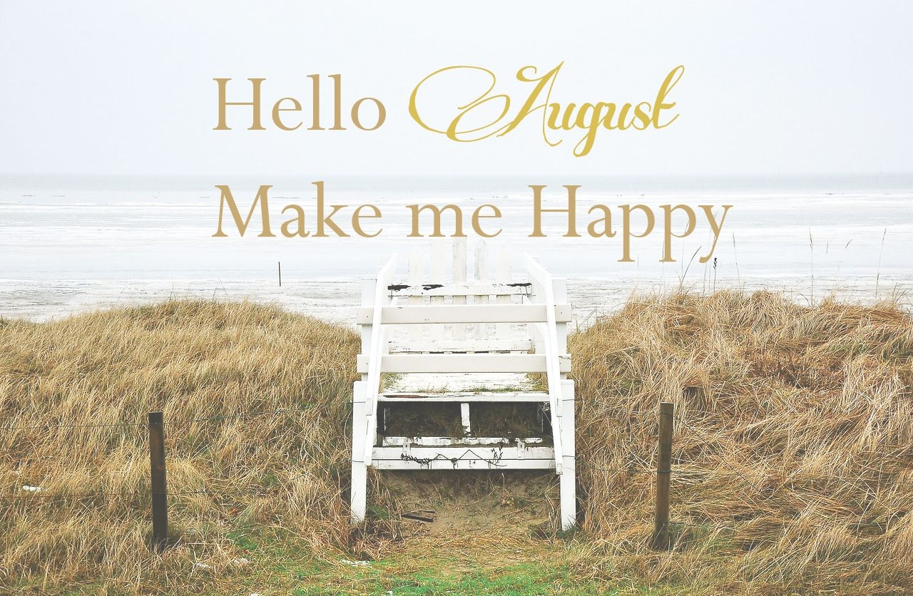 Hello August Quotes Tumblr