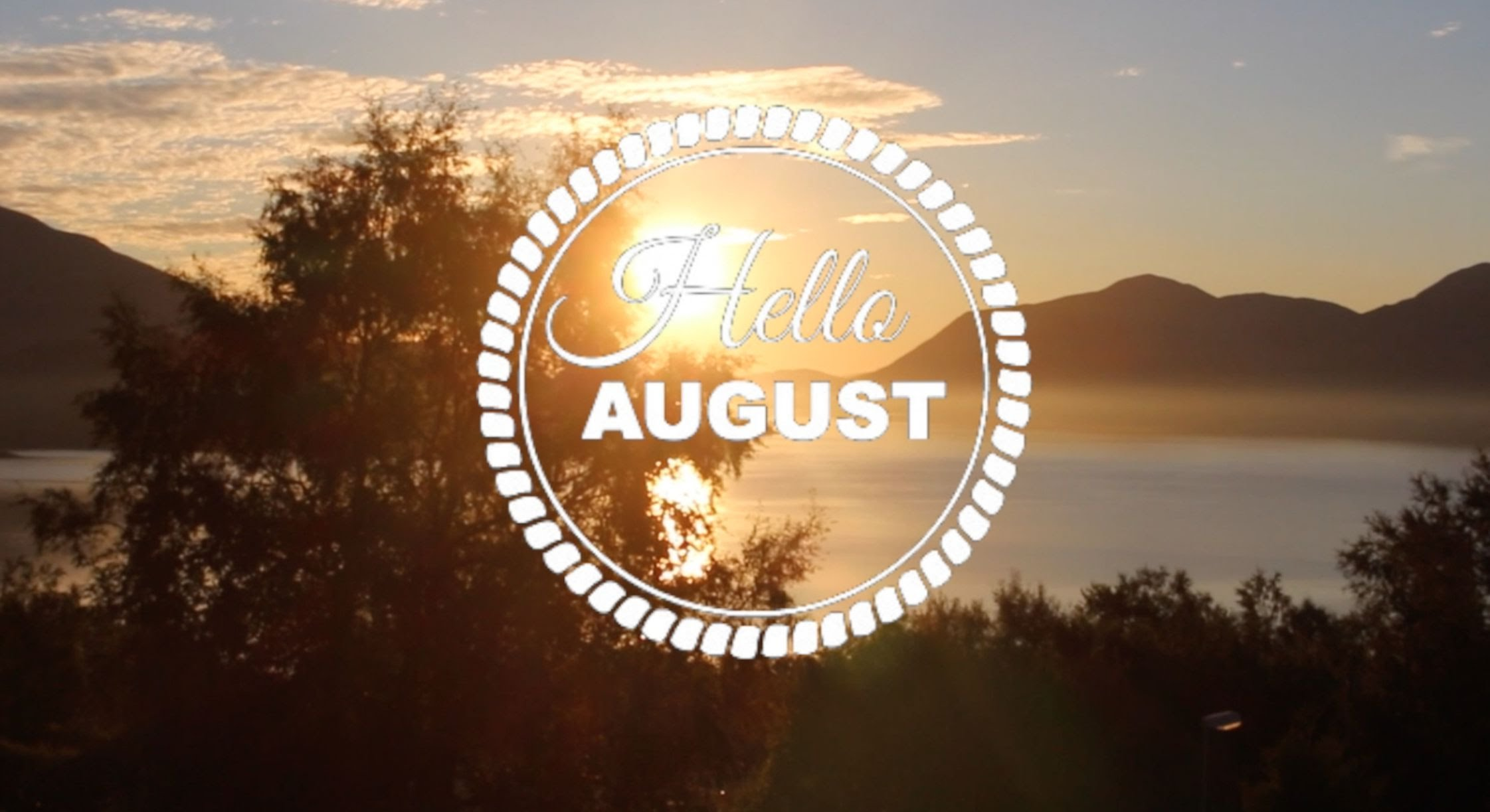 Hello August Summer Images