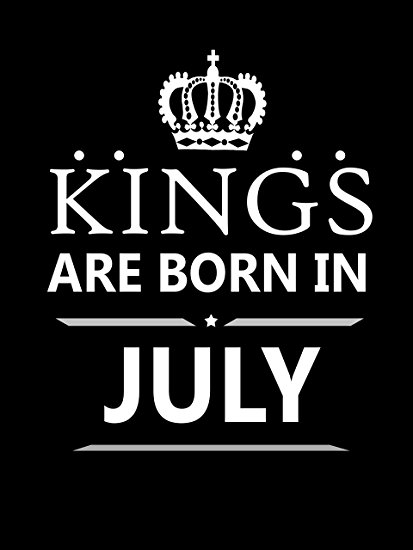 July Born Quotes