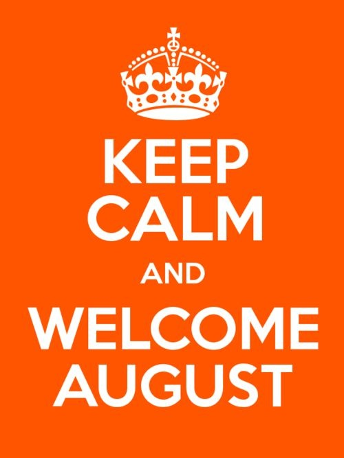 Welcome August Images Keep Calm