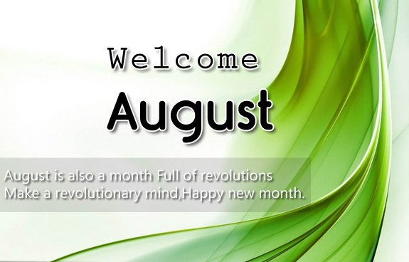 Welcome August Images and Quotes