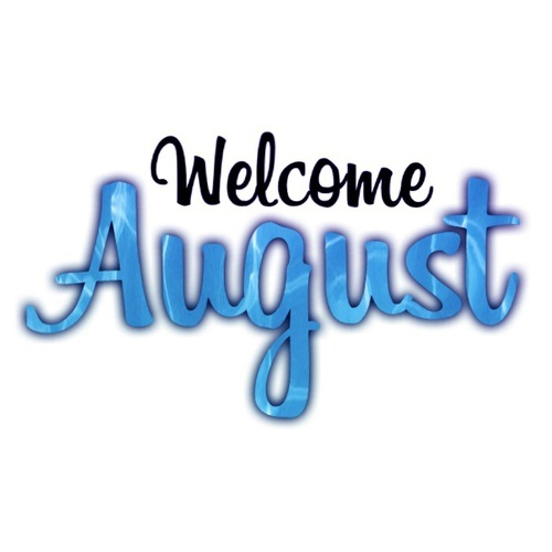 Welcome August Text Images