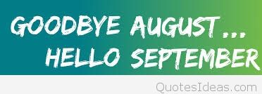 Goodbye August Cover Hello September Sayings