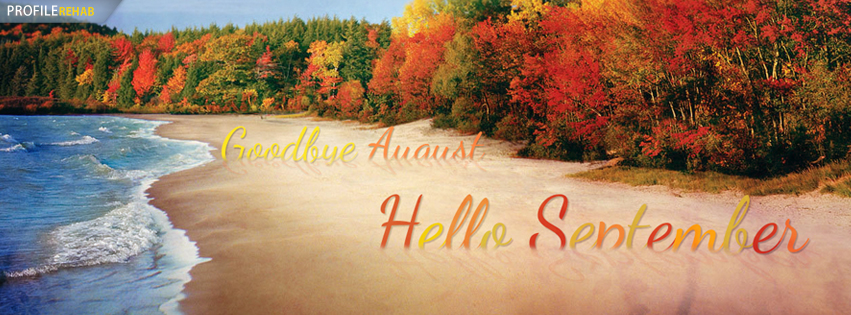 Goodbye August Hello September For Facebook Cover