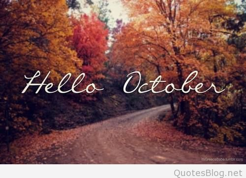 Hello October Pictures Quotes