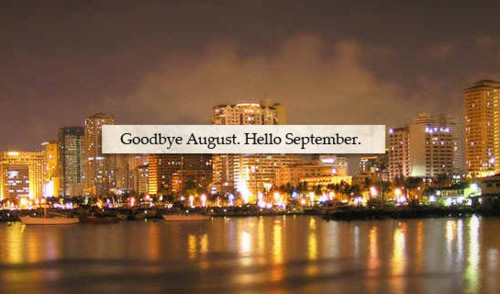 Hello September Goodbye August