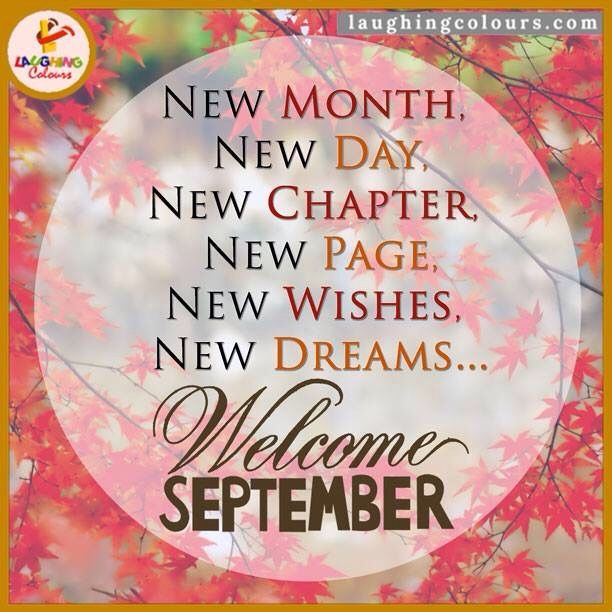 Welcome September Quotes Wishes A New Month