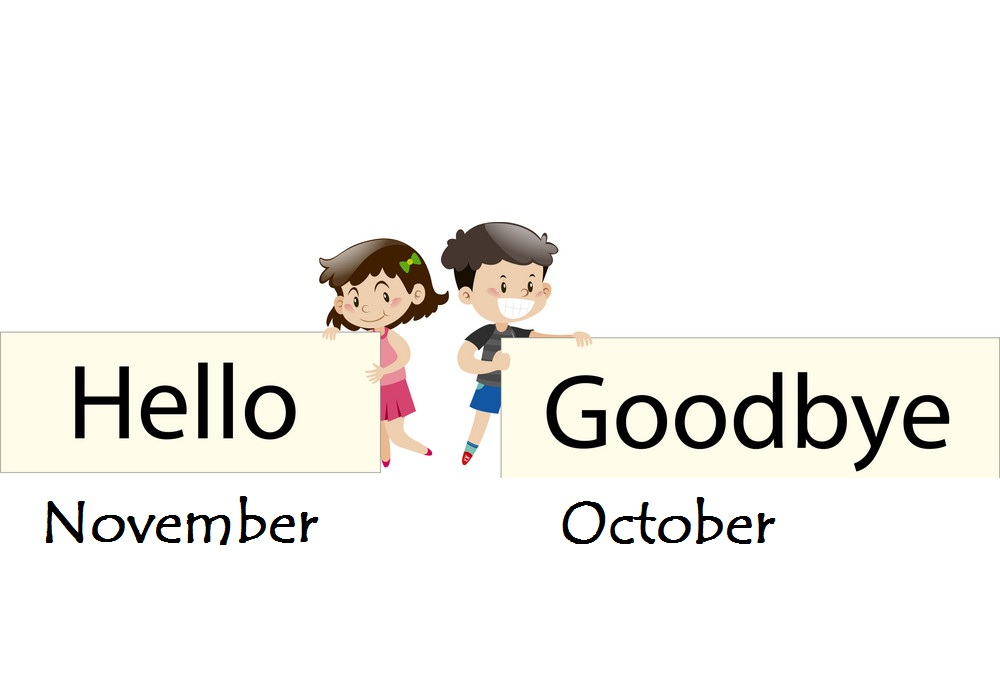 Good Bye October Hello November