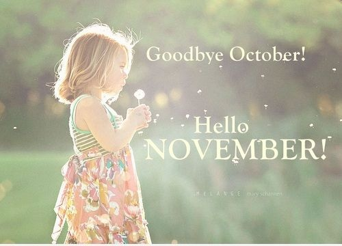 Goodbye October Hello November Instagram