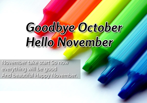 Goodbye October Hello November Month Quotes