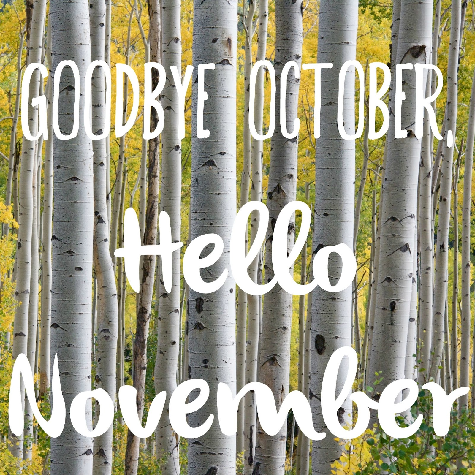 Goodbye October Hello November Pinterest