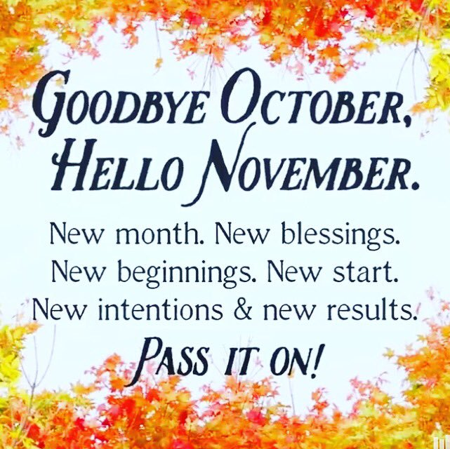 Goodbye October Hello November Quotes Messages