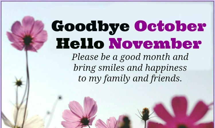 Goodbye October Hello November Quotes With Images