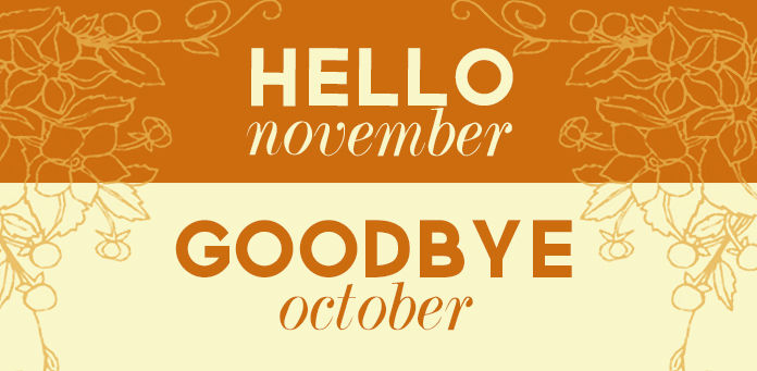 Goodbye October Hello November Tumblr