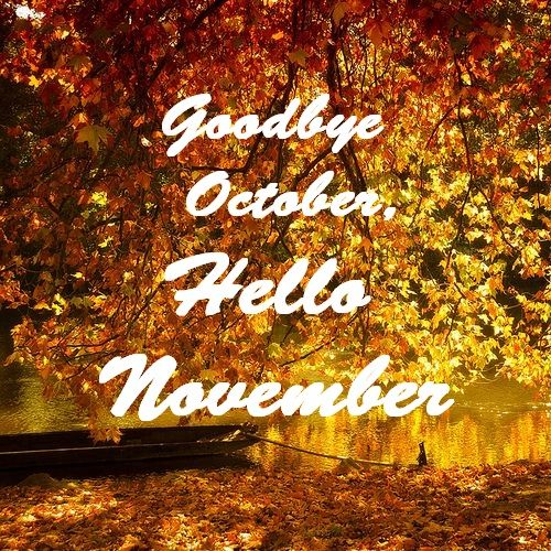 Goodbye October Hello November Wallpaper