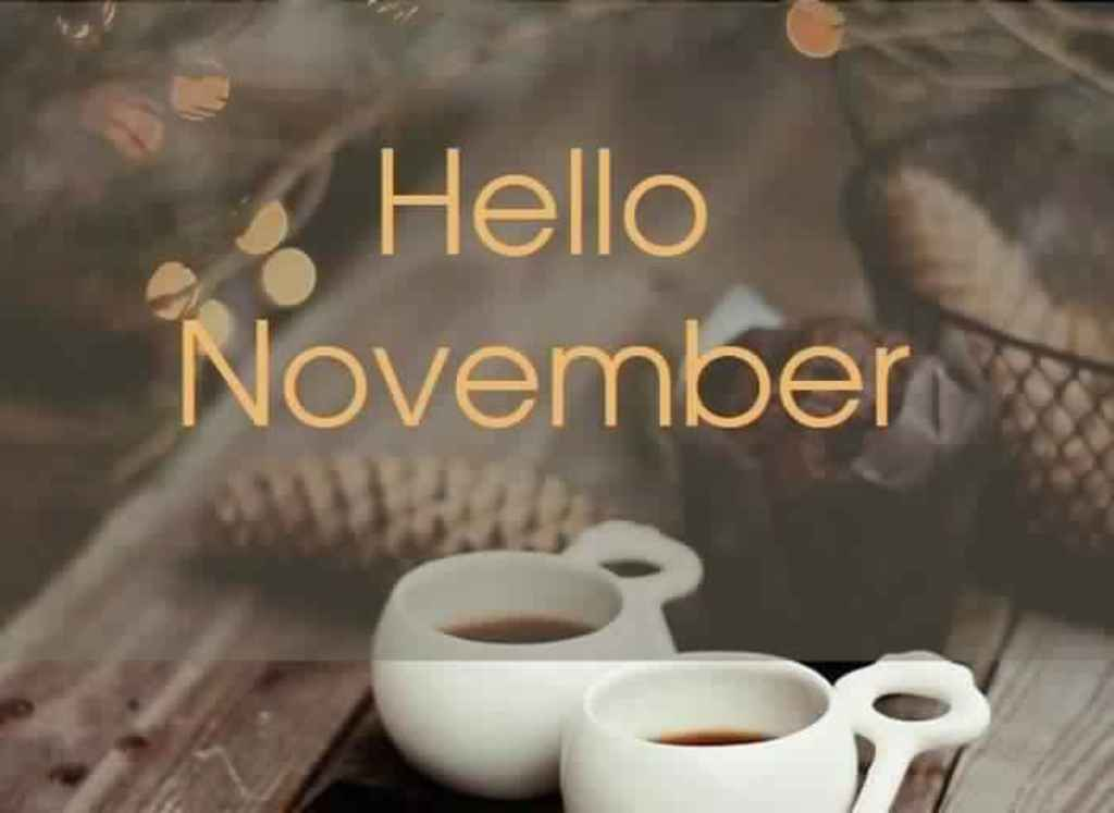 Hello November Images 2018