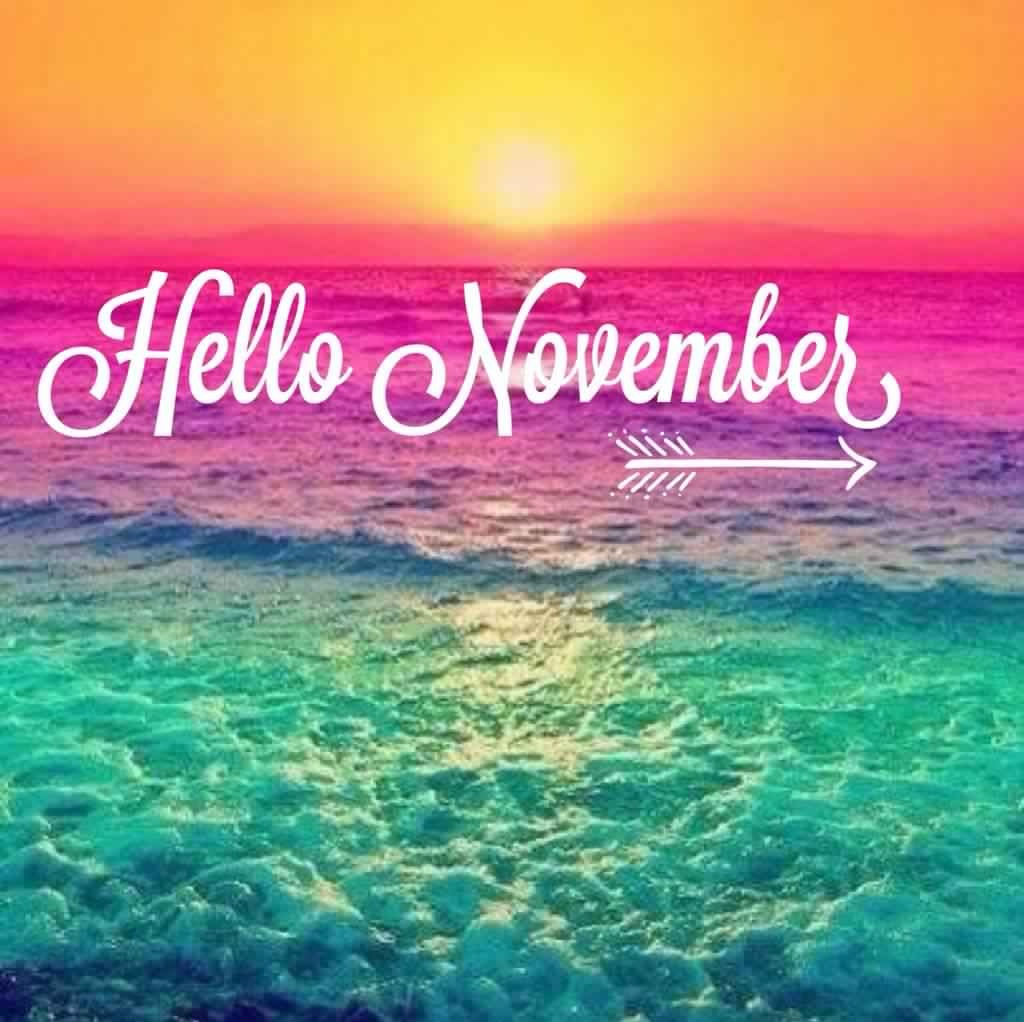 Hello November Please Be Awesome Images