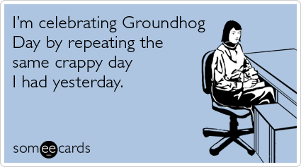 Funny Groundhog Day Quotes