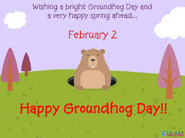 Groundhog Day Greetings Quotes