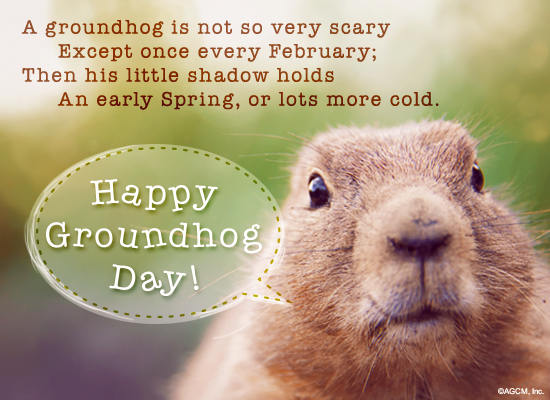 Groundhog Day Messages