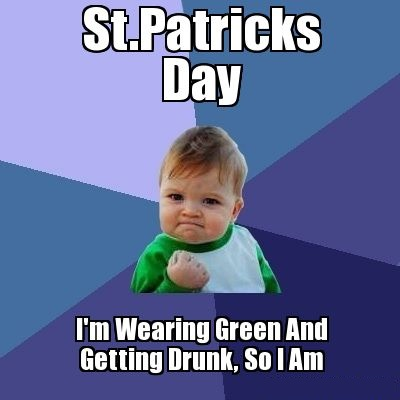 St. Patricks Day Meme Pictures