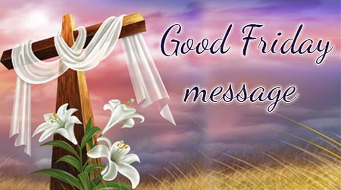 Good Friday 2020 Messages