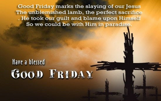 Good Friday Sayings Quotes