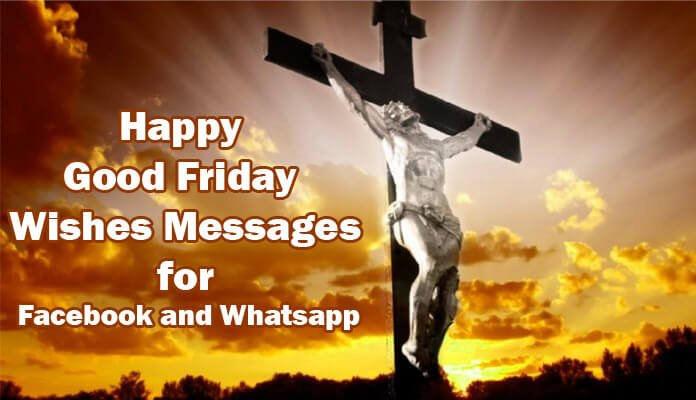 Happy Good Friday Messages 2020