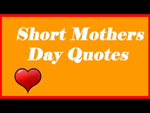 Short Mothers Day Quotes for Facebook