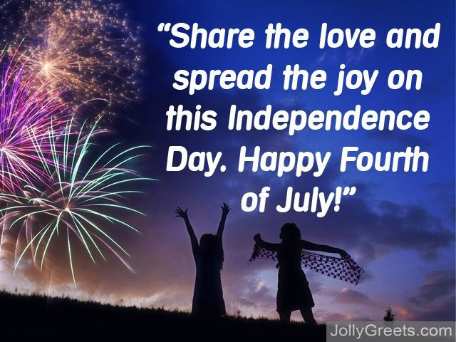 Fourth of July Messages To All